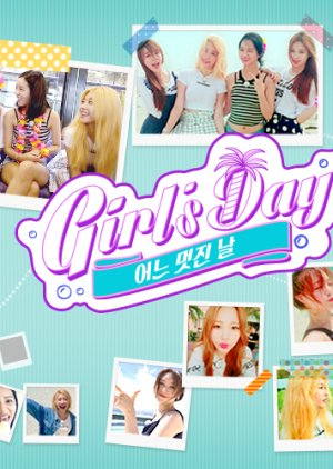 Girl's Day's One Fine Day-걸스데이의 어느 멋진 날